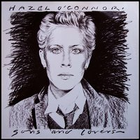 Sons and Lovers - Expanded Edition — Hazel O'Connor, Hazel O' Connor