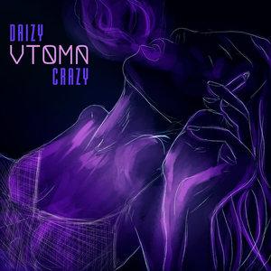 Daizy Crazy - Vtoma