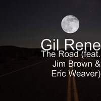 The Road — Jim Brown, Eric Weaver, Gil René