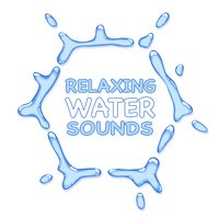 Relaxing Water Sounds — Relaxation & Meditation, Relax, Relaxation And Meditation & Relax