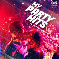 My Party Hits: Full Masti Party Collection — сборник