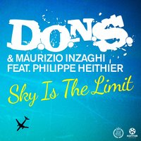 Sky Is the Limit — D.O.N.S., Maurizio Inzaghi, Philippe Heithier