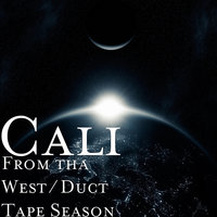 From tha West / Duct Tape Season — Cali