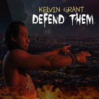Defend Them — Kelvin Grant