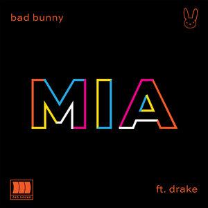 Bad Bunny, Drake - MIA
