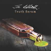 Truth Serum — Joe Elliott