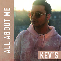 All About Me — Kev's