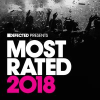 Defected Presents Most Rated 2018 — сборник