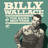 What'll I Do — Billy Wallace & The Bama  Drifters