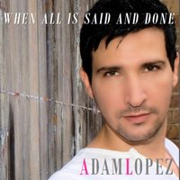 When All Is Said and Done — Adam Lopez