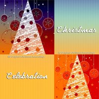 Christmas Celebration - 80 Original Christmas Recordings — сборник