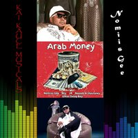 Arab Money — Nomiis Gee