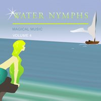 Water Nymphs Magical Music, Vol. 4 — сборник