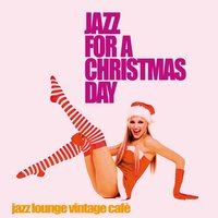 Jazz for a Christmas Day — сборник