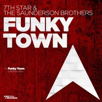 Funky Town — 7th Star, The Saunderson Brothers