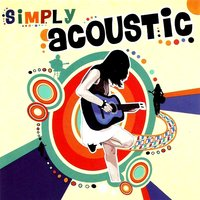 Simply Acoustic — сборник