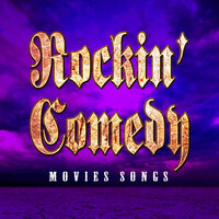 Rockin' Comedy Movies Songs — Seattle Sounds