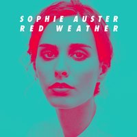 Red Weather — Sophie Auster