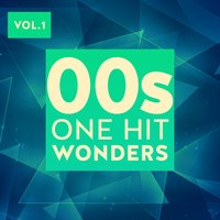 00s One Hit Wonders, Vol. 1 — сборник