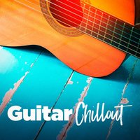 Guitar Chillout — Café Chillout Music Club, Guitar Tribute Players, Chillout Lounge, Людвиг ван Бетховен, Жорж Бизе, Габриэль Форе