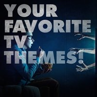 Your Favorite TV Themes! — саундтрек, Best Movie Soundtracks