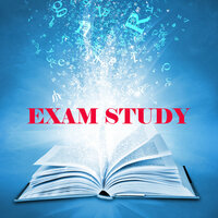 Exam Study New Age Piano Music, Music to Increase Brain Power, Classical Study Music for Relaxation, Concentration and Focus on Learning, New Age Piano Music, Classical Music and Classical Songs — Exam Study New Age Piano Music Academy