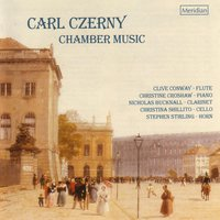 Czerny: Chamber Music — Карл Черни, Clive Conway