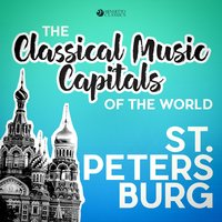 Classical Music Capitals of the World: St. Petersburg — сборник