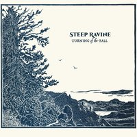 Turning of the Fall — Steep Ravine