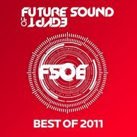 Future Sound Of Egypt - Best Of 2011 — сборник