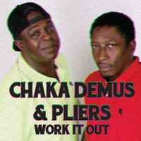 Work It Out — Chaka Demus & Pliers