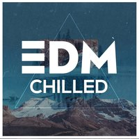 EDM - Chilled — сборник