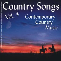 Country Songs - Contemporary Country Music Vol. 4 — сборник