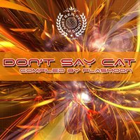Don't Say Cat (Compiled by Plasmoon) — Plasmoon