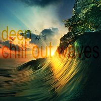deep chill out waves vol.1 — сборник