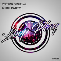 Nice Party — Wolf Jay, Veltron