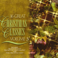 16 Great Christmas Classics Volume 3 — сборник