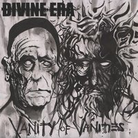 Vanity of Vanities — Divine Era