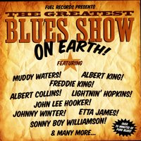 The Greatest Blues Show On Earth — Muddy Waters, John Lee Hooker, Etta James, Buddy Guy, Johnny Winter