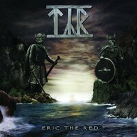 Eric the Red — Týr, TYR