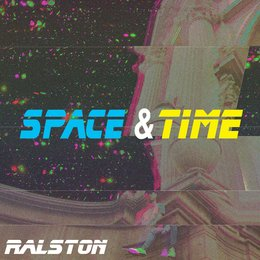Space & Time — Ralston
