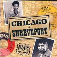 From Chicago To Shreveport: Deep Soul Vol. 1 — сборник