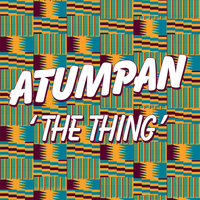The Thing — Atumpan