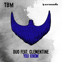 You Know — Clementine, DUUO