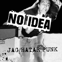 Jag Hatar Punk — No IDea