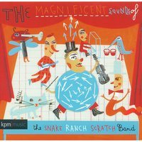 The Magnificent Sounds of the Snake Ranch Scratch Band — Daryl Griffith, Graham Preskett, Brian Gulland