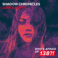 Love & Light — Shadow Chronicles
