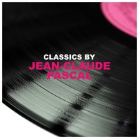 Classics by Jean-Claude Pascal — Jean-Claude Pascal