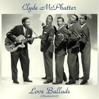 Love Ballads — Clyde McPhatter, The Drifters / Ruth Brown