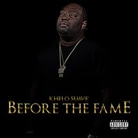 Before for the Fame — Khelo Suave